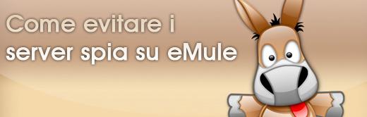 server emule Server eMule: come evitare i server spia su eMule